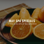 May Spa Specials at Alvea Encanterra®