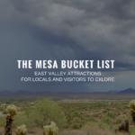 The Mesa Bucket List